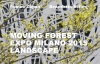 Moving forest, Expo Milano 2015 landscape