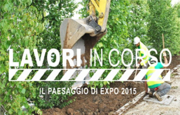 Work in progress - the expo 2015 Landscape